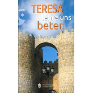 Teresa lehre uns beten weiss