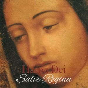 Harpa Deis CD Salve Regina