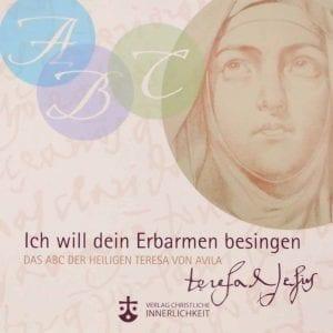 ABC der Heiligen - Hl. Theresa von Avila