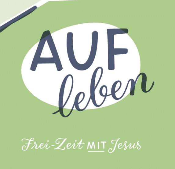 Frei-Zeit mit Jesus